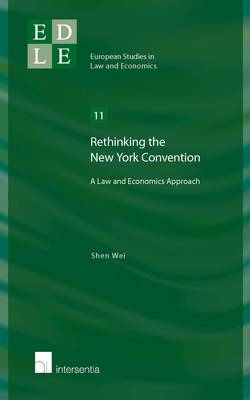 Rethinking the New York Convention: A Law and Economics Approach (BOK)