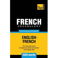 French Vocabulary for English Speakers - 3000 Words (BOK)