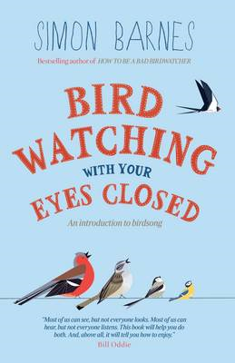 Birdwatching With Your Eyes Closed (BOK)