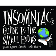 An Insomniac's Guide to the Small Hours (BOK)