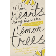 Our Hearts Hang from the Lemon Trees (BOK)