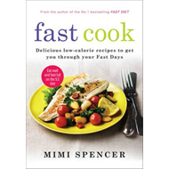 Fast Cook: Delicious Low-Calorie Recipes to Get You Through Your Fast Days (BOK)