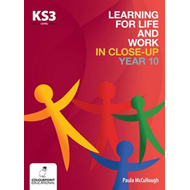 Learning for Life and Work in Close-Up - Year 10 - Key Stage (BOK)
