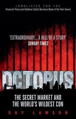 Octopus: The Secret Market and the World's Wildest Con (BOK)