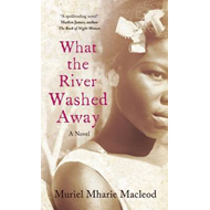 What the River Washed Away (BOK)