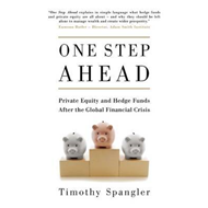 One Step Ahead: Private Equity and Hedge Funds After the Global Financial Crisis (BOK)