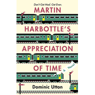 Martin Harbottle's Appreciation of Time (BOK)