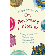 On Becoming a Mother (BOK)