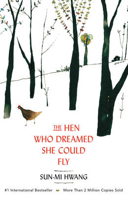 Hen Who Dreamed She Could Fly (BOK)