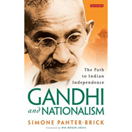 Gandhi and Nationalism: The Path to Indian Independence (BOK)