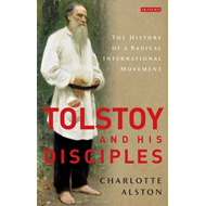 Tolstoy and his Disciples (BOK)