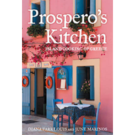 Prospero's Kitchen: Island Cooking of Greece (BOK)
