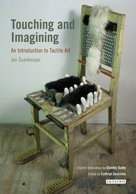 Touching and Imagining: An Introduction to Tactile Art (BOK)