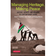 Managing Heritage, Making Peace (BOK)