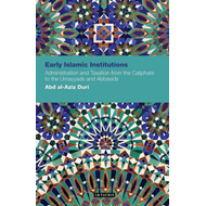 Early Islamic Institutions (BOK)