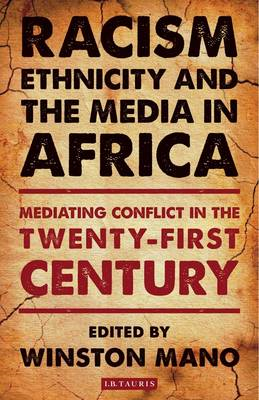 Racism, Ethnicity and the Media in Africa (BOK)