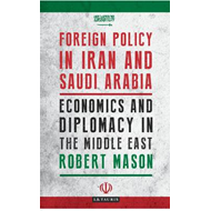 Foreign Policy in Iran and Saudi Arabia (BOK)