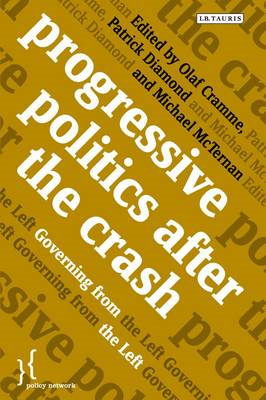 Progressive Politics After the Crash: Governing from the Left (BOK)