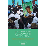 Civil War and Democracy in West Africa (BOK)