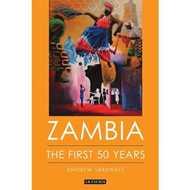 Zambia: The First 50 Years (BOK)