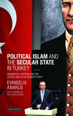 Political Islam and the secular state in Turkey: Democracy, Reform and the Justice and Development P (BOK)