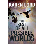 The Best of All Possible Worlds (BOK)