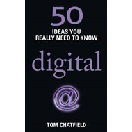 50 Ideas You Really Need to Know: Digital (BOK)