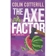The Axe Factor: A Jimm Juree Novel (BOK)