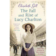 Fall and Rise of Lucy Charlton (BOK)