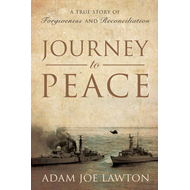 Journey to Peace: A True Story of Forgiveness and Reconciliation (BOK)