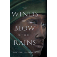 The Winds That Blow Before the Rains (BOK)