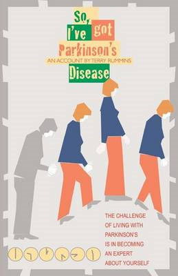 So, I've Got Parkinson's Disease (BOK)