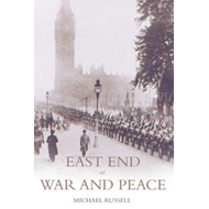 East End at War and Peace (BOK)