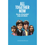All Together Now: The ABC of The Beatles Songs and Albums (BOK)