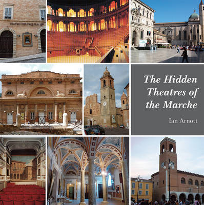Hidden Theatres of the Marche (BOK)