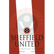 Sheffield United: The Complete Record (BOK)