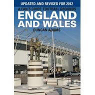 A Fan's Guide: Football Grounds England and Wales: 2012 (BOK)