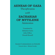 Aeneas of Gaza: Theophrastus with Zacharias of Mytilene: Ammonius (BOK)