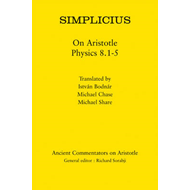 Simplicius: On Aristotle Physics 8.1-5 (BOK)
