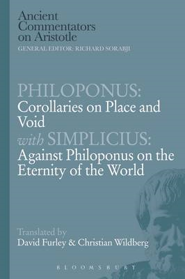 Philoponus: Corollaries on Place and Void with Simplicius: A (BOK)