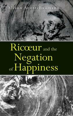 Ricoeur and the Negation of Happiness (BOK)