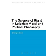 Science of Right in Leibniz's Moral and Political Philosophy (BOK)