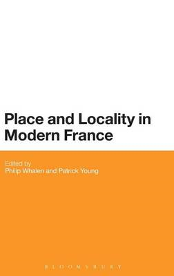 Place and Locality in Modern France (BOK)