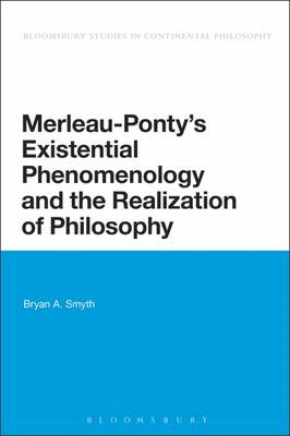 Merleau-Ponty's Existential Phenomenology and the Realizatio (BOK)