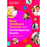 Early Childhood Theories and Contemporary Issues (BOK)