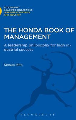 The Honda Book of Management: A Leadership Philosophy for High Industrial Success (BOK)