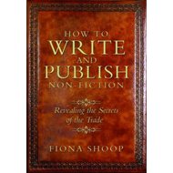 How to Write and Publish Non-Fiction (BOK)