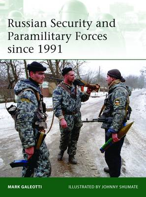 Russian Security and Paramilitary Forces Since, 1991 (BOK)