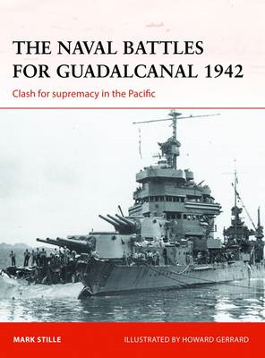 The Naval Battles for Guadalcanal, 1942: Clash for Supremacy in the Pacific (BOK)
