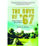 The Boys of '67: Charlie Company's War in Vietnam (BOK)